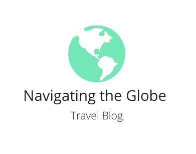 Navigating the Globe | Travel Blog